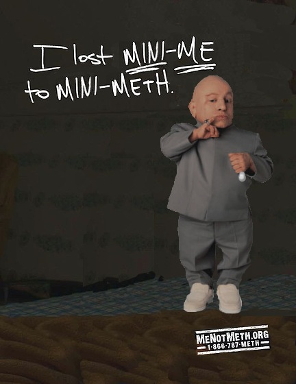 I lost mini-me to mini-meth